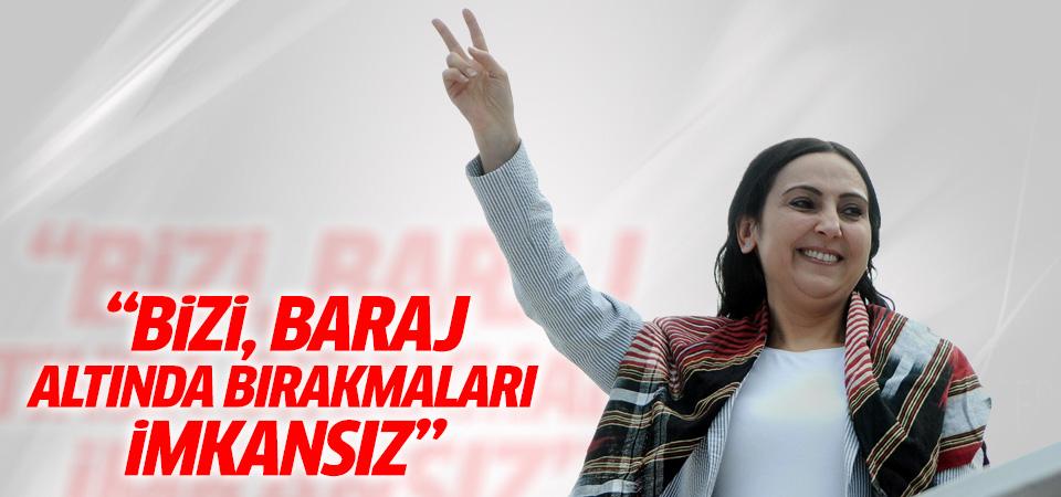 Yüksekdağ: HDP'nin baraj altında bırakılması imkanızdır