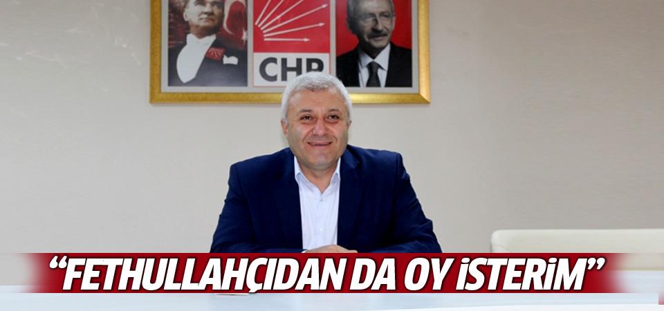 Tuncay Özkan: Fethullahçılardan da oy isterim