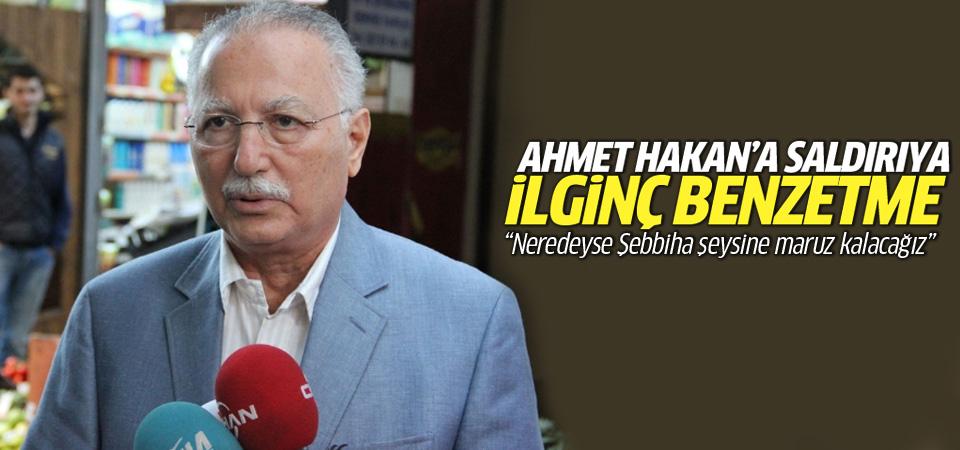 İhsanoğlu'ndan Ahmet Hakan'a saldırıya tuhaf benzetme