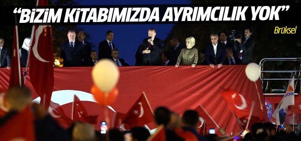 Erdoğan Brüksel'de Türkiyeli vatandaşlara seslendi
