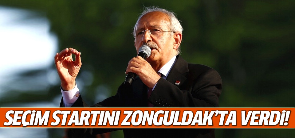 Kılıçdaroğlu seçim startını Zonguldak'ta verdi