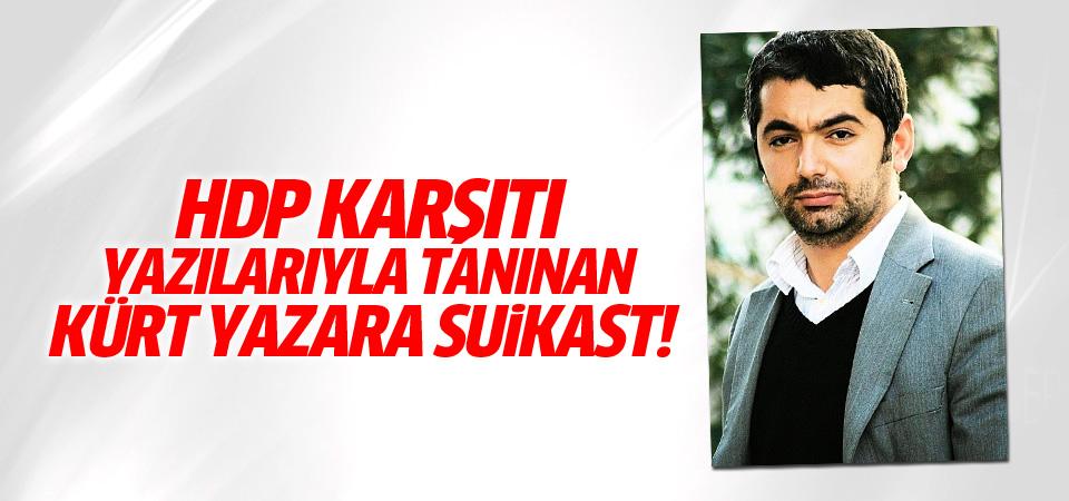 HDP'ye destek vermeyen Kürt yazar silahlı saldırıya uğradı
