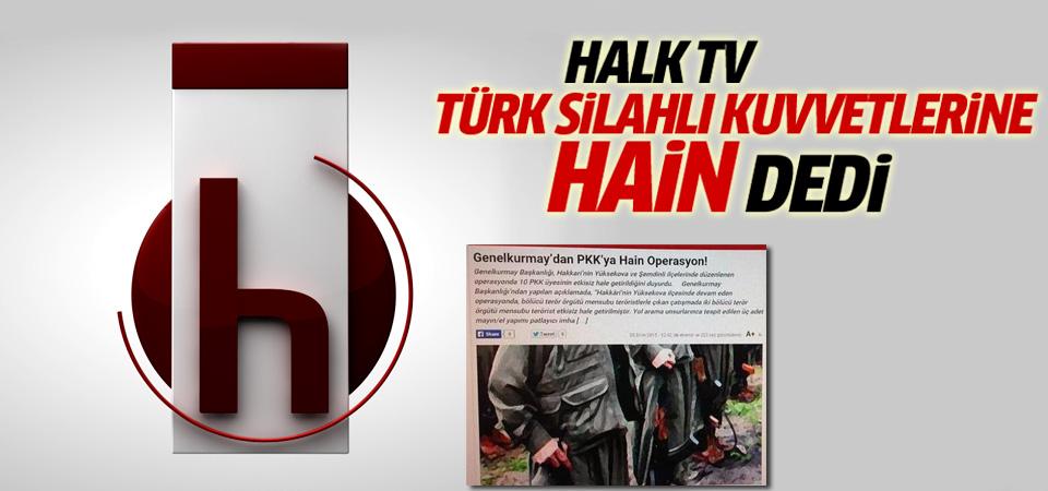 Halk TV TSK'ya hain dedi!