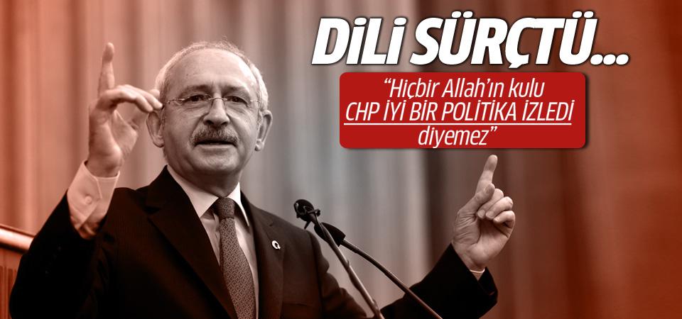 Kılıçdaroğlu'ndan CHP gafı!