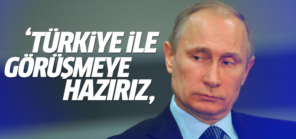 Rusya: Türkiye ile görüşmeye hazırız