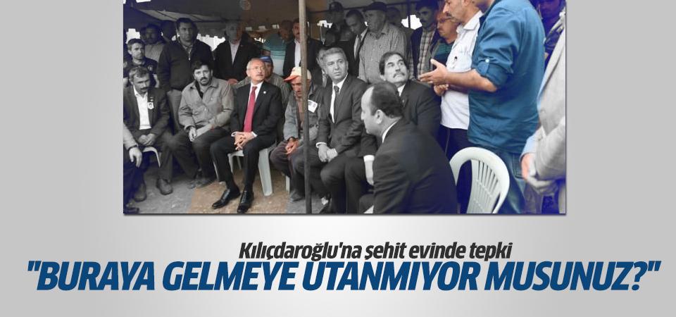 Şehit evinde Kılıçdaroğlu'na tepki