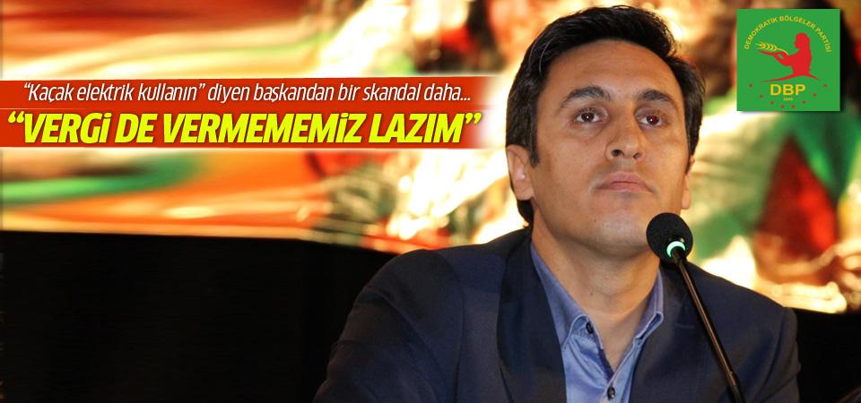 HDP'nin yavru partisi DBP: Vergi de vermememiz lazım
