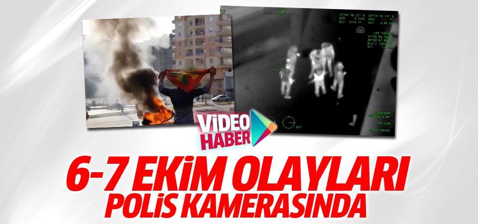 6-7 Ekim olayları polis kameralarına böyle yansıdı