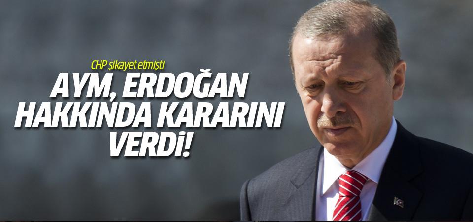 AYM, Erdoğan hakkında karar verdi!