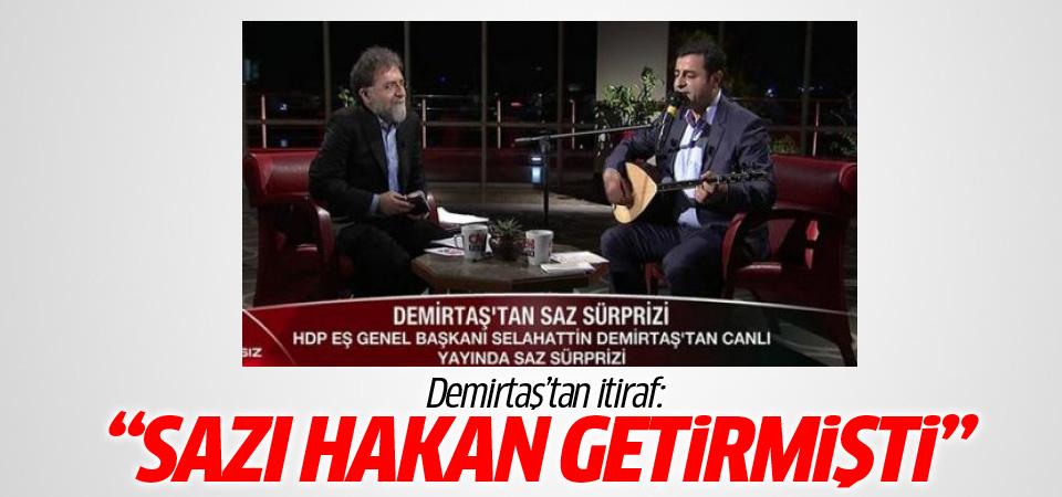 Demirtaş'tan saz itirafı