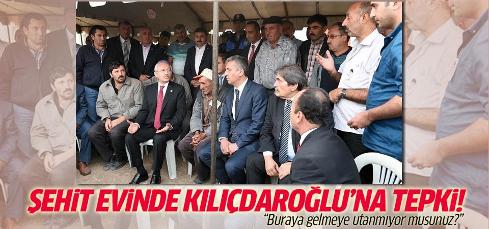 Şehit evinde Kılıçdaroğlu'na tepki: Utanmıyor musunuz?