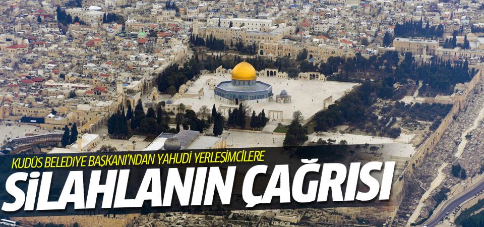 Kudüs Belediye Başkanı'ndan silanlanın çağrısı