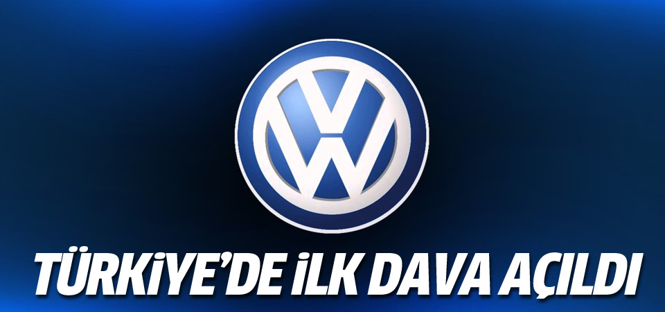 Volkswagen'e Türkiye'de ilk dava açıldı