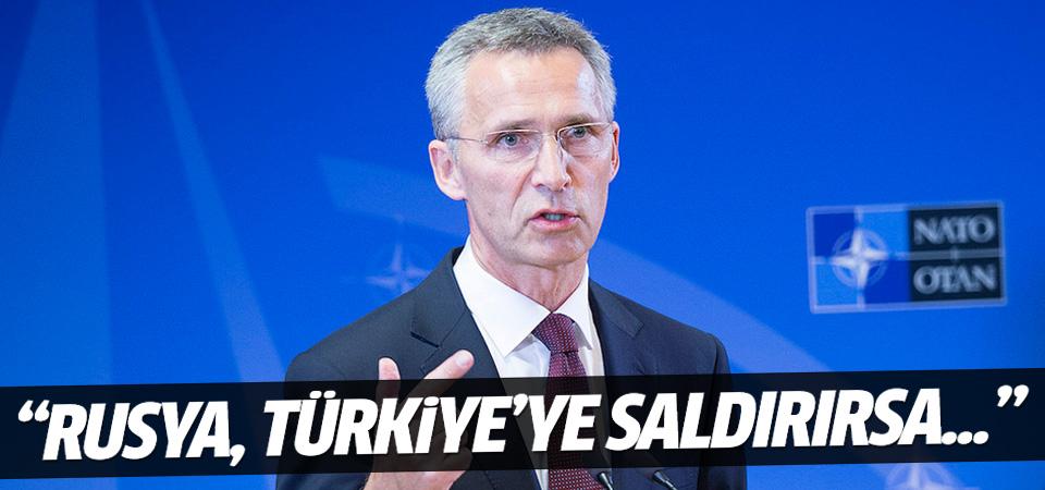 NATO: Rusya Türkiye'ye saldırırsa...