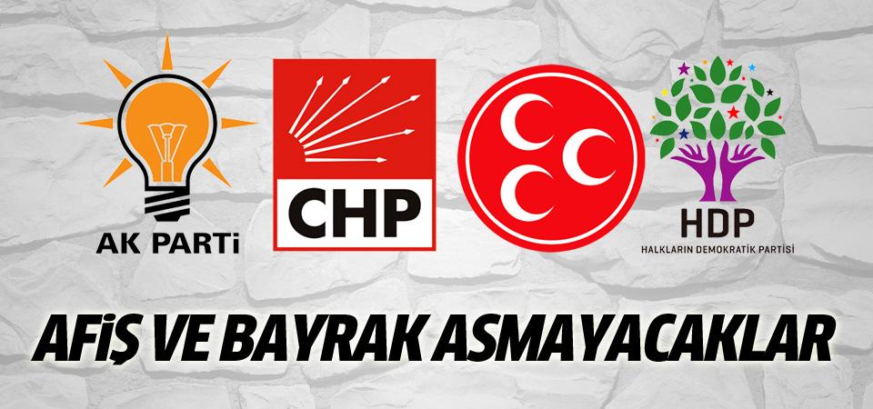 İstanbul'da partiler afiş ve bayrak asmayacak