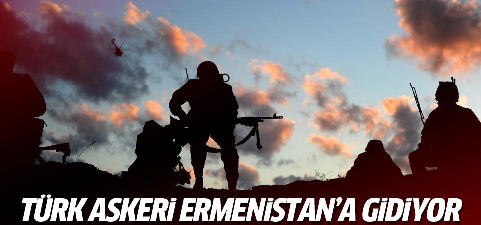 Türk askeri Ermenistan'a gidiyor!