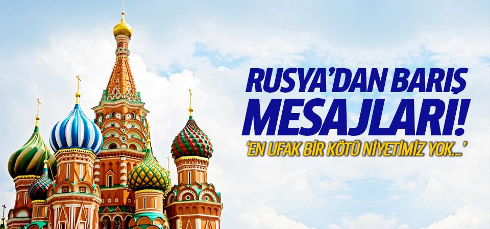 Rusya'dan barış mesajları