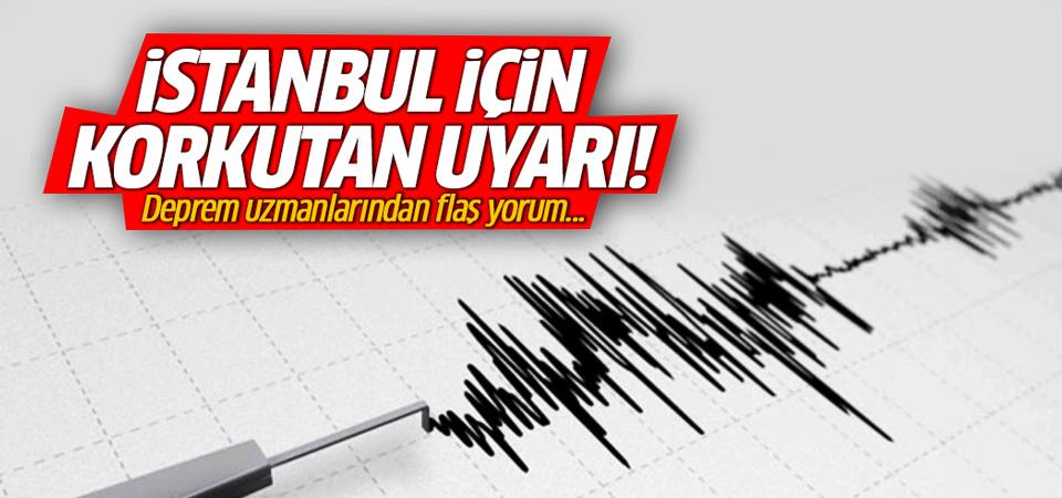 Deprem uzmanından İstanbul için büyük uyarı!