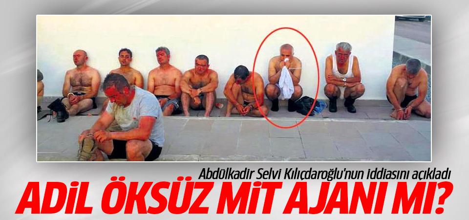 Abdülkadir Selvi Kılıçdaroğlu'nun iddiasını açıkladı: Adil Öksüz MİT Ajanı mı?
