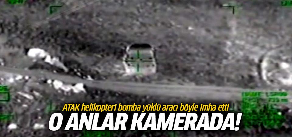 ATAK helikopteri bomba yüklü aracı böyle imha etti