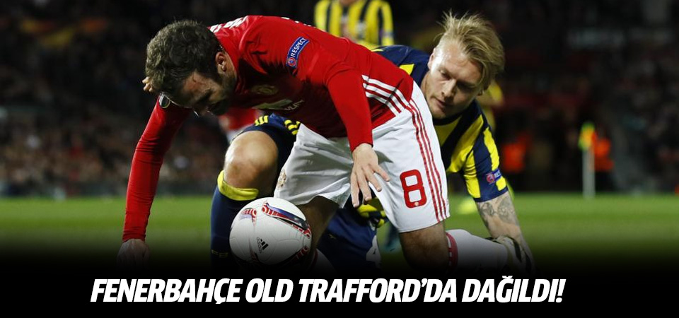 Fenerbahçe deplasmanda M.United'dan fark yedi