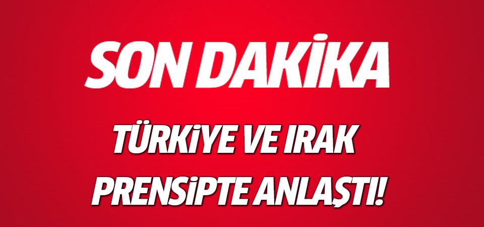 ABD: Türkiye ve Irak prensipte anlaştı!