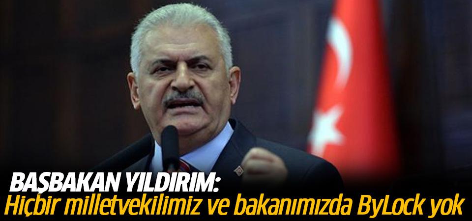 Başbakan Yıldırım:Hiçbir milletvekilimiz ve bakanımızda ByLock yok