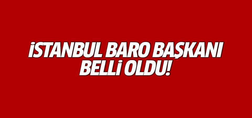 İstanbul Baro Başkanı belli oldu!