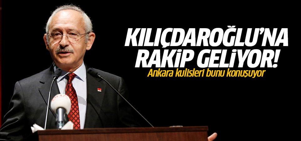 CHP'de Kılıçdaroğlu'na rakip çıkıyor