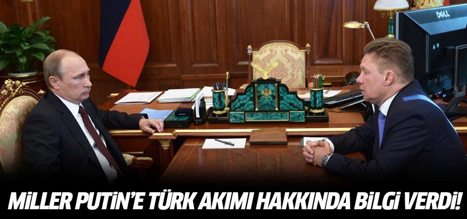 Putin'e Türk Akımı bilgilendirmesi