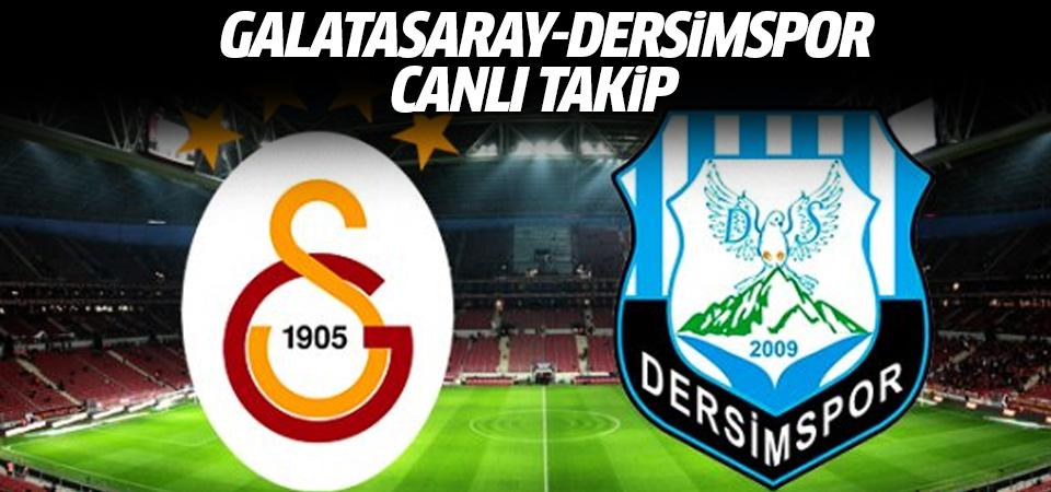 Galatasaray Dersimspor maçı CANLI TAKİP