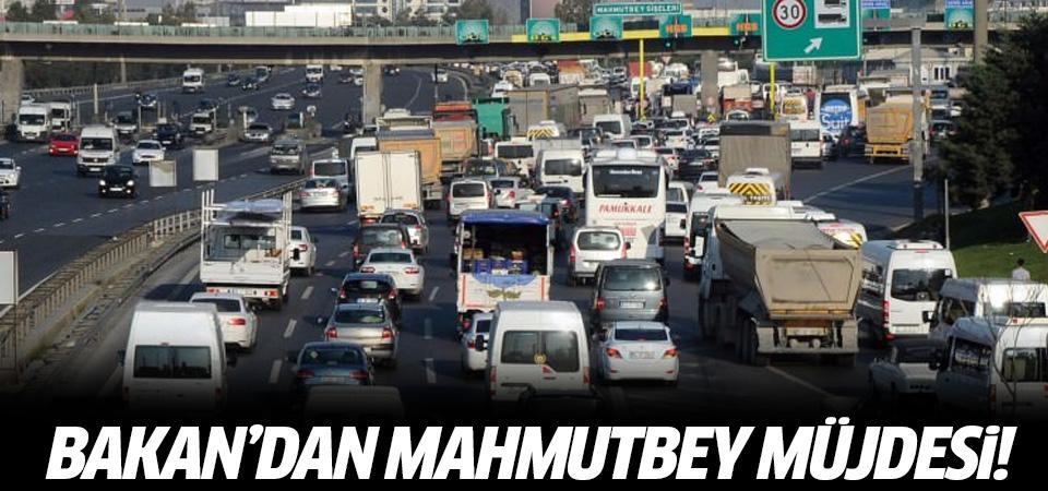 Ulaştırma Bakanı'ndan Mahmutbey müjdesi!
