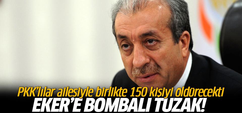 Mehdi Eker'e PKK'dan korkunç tuzak!
