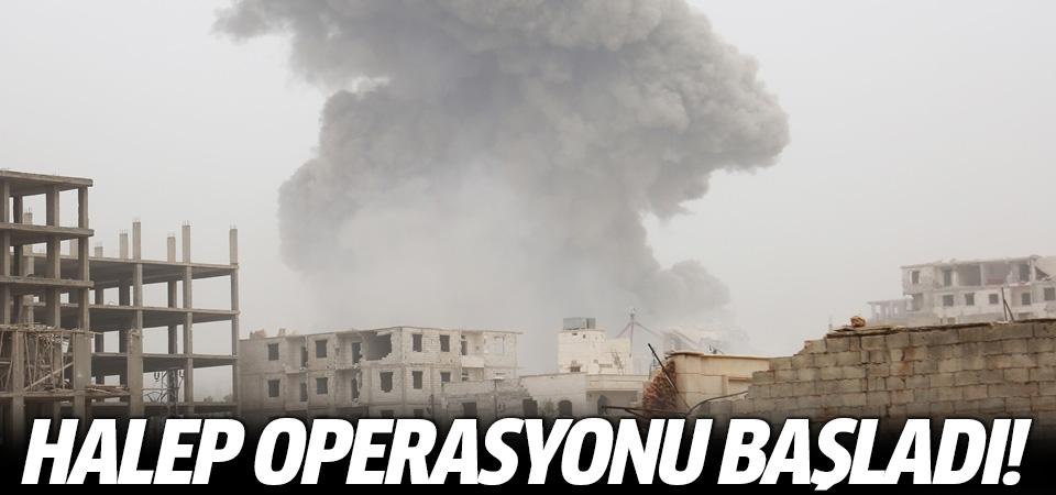 Halep operasyonu başladı