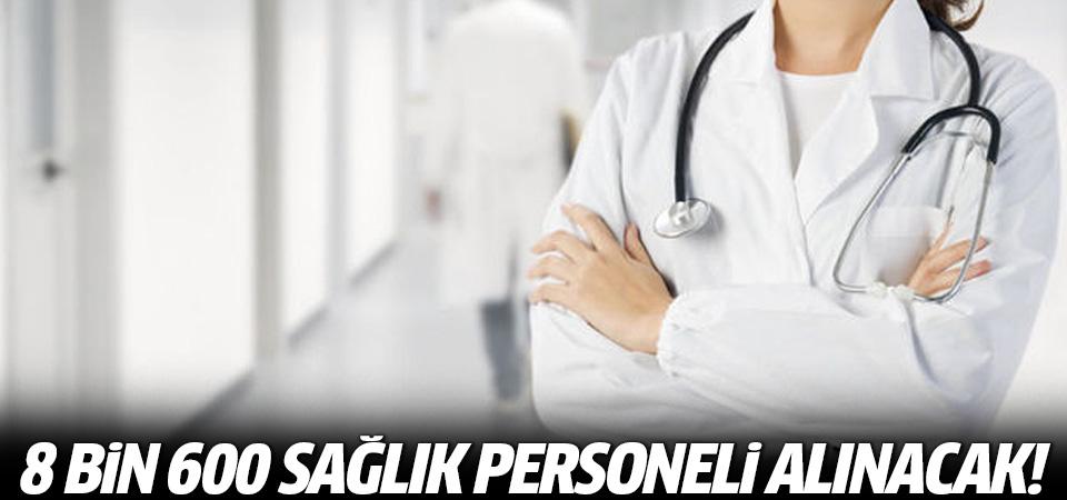 3 Kasım'a kadar 8 bin 600 sağlık personeli alınacak