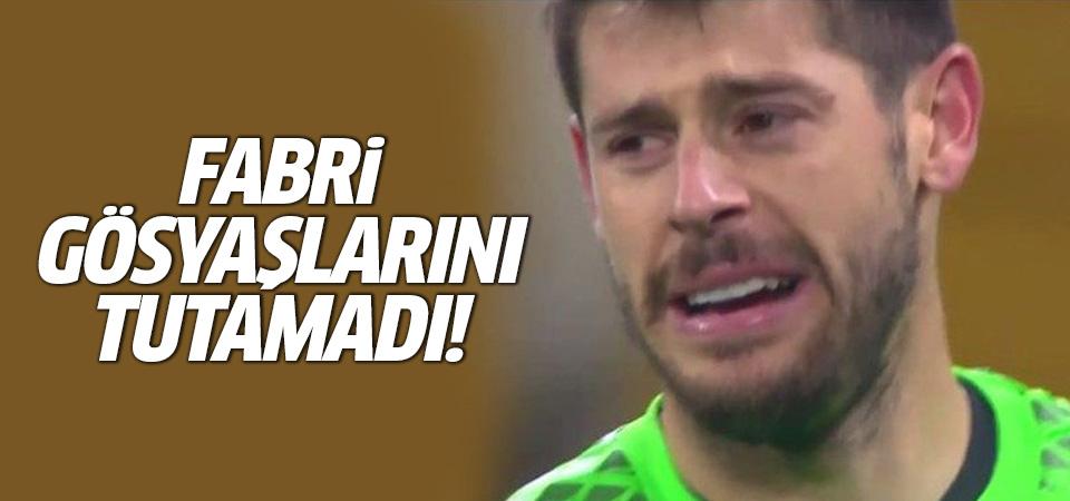 Kaleci Fabri, Kiev maçında gözyaşlarına hakim olamadı!
