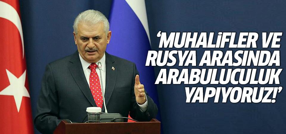 Yıldırım: Suriyeli muhalifler ve Rusya arasında arabuluculuk yapıyoruz