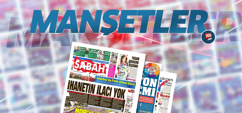 Günün gazete manşetleri (13 Ekim 2015)
