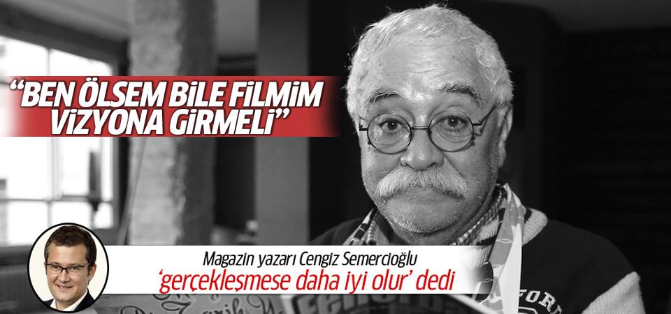 Levent Kırca'nın son filmi Sarhoşum Gel Beni Al vizyon girecek mi?