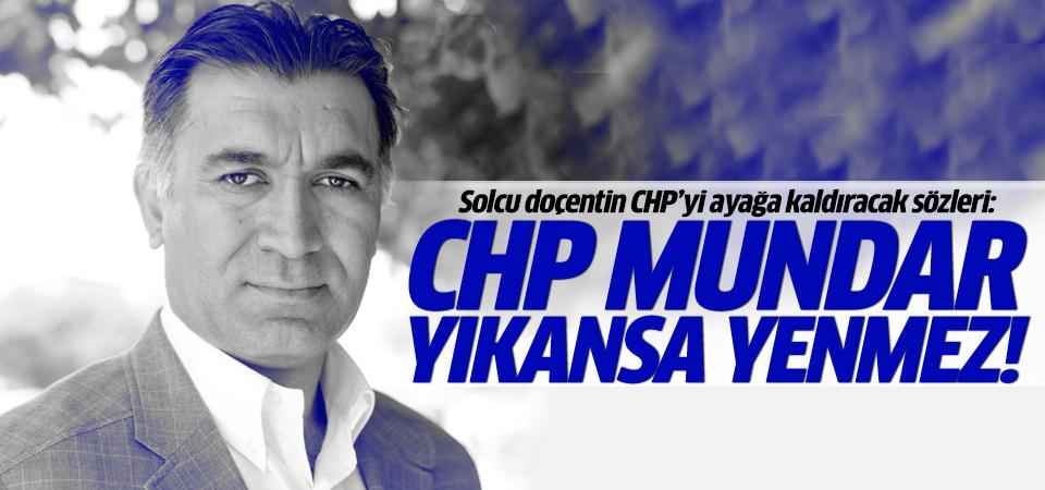 Selçuk Şirin'den CHPlileri kızdıracak çıkış: CHP mundar parti