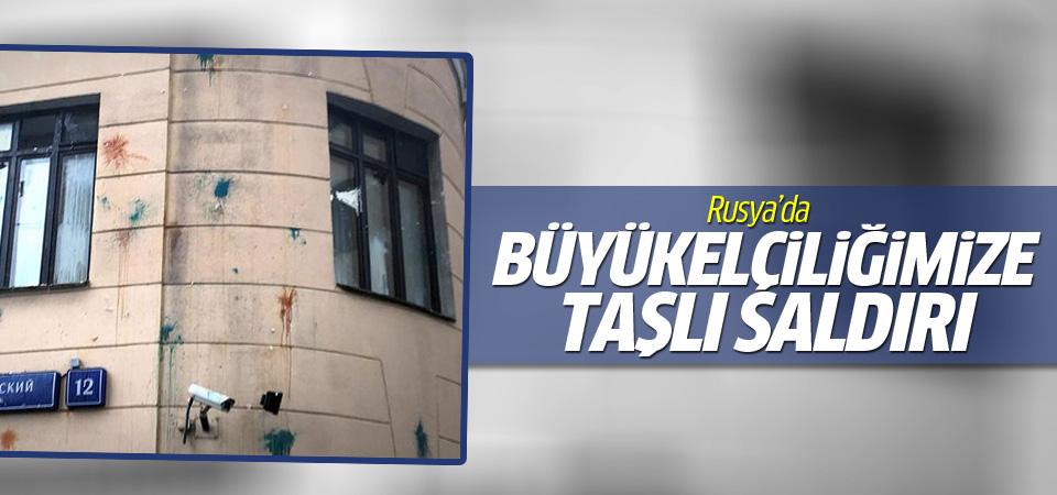 Türkiye'nin Moskova Büyükelçiliği'ne saldırı!