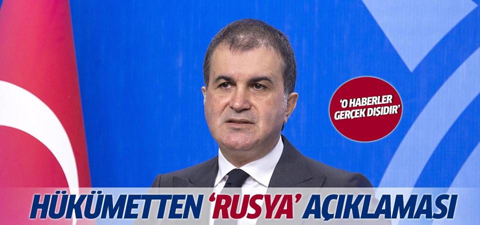 Hükümetten 'Rusya' açıklaması