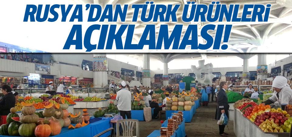 Rusya'dan 'Türk ürünleri' açıklaması