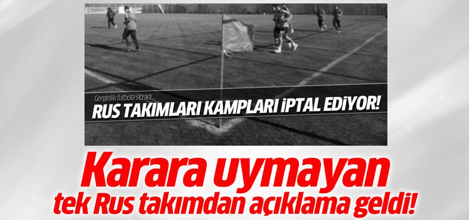 Antalya kampını iptal etmeyen tek Rus takımdan açıklama!