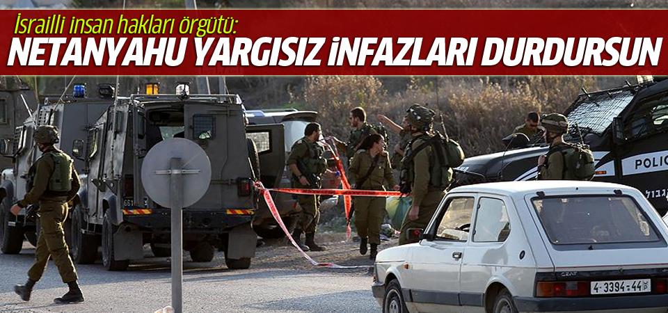 İsrailli örgütten Netanyahu'ya 'infazları durdur' çağrısı