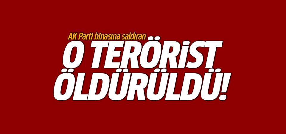 AK Parti binasına saldıran terörist ölü ele geçirildi