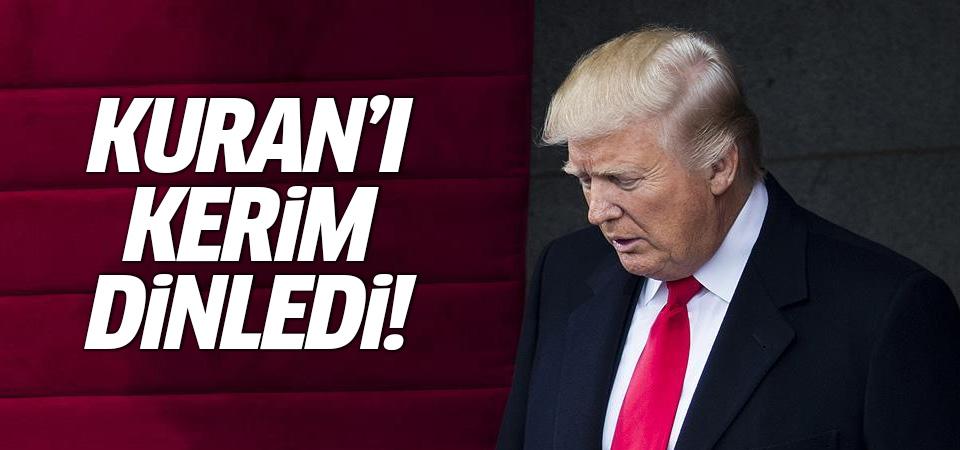 Trump, Kuran'ı Kerim dinledi
