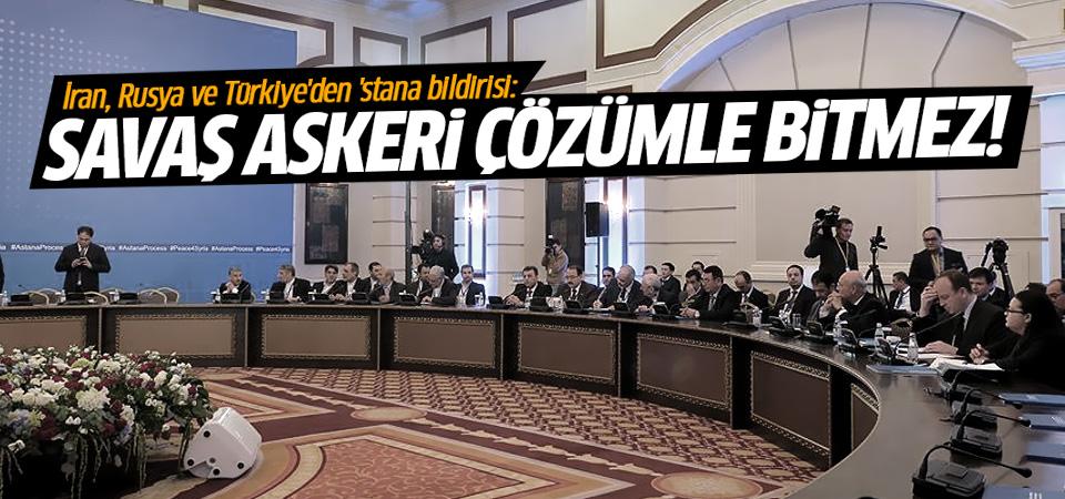 Astana Bildirisi açıklandı: Askeri bir çözüm yok!