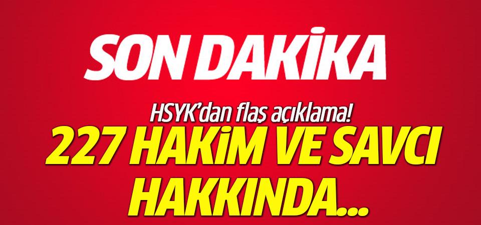 HSYK, FETÖ ile bağlantılı 227 hakim ve savcıyı ihraç etti