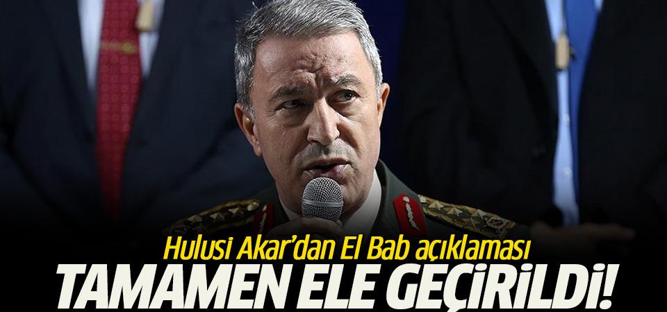 Akar'dan El Bab müjdesi!' Tamamen ele geçirildi